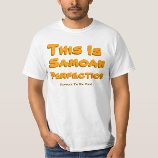 This, Is, Samoan, Perfection, Ulavale To Da Max... T-Shirt