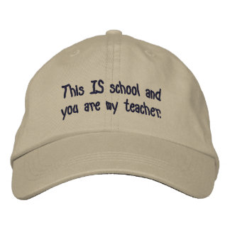 This IS school hat Embroidered Baseball Cap