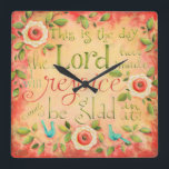 """This Is The Day Bible Verse Square Clock<br><div class=""""desc"""">Check the time and be glad as you&#39;re reminded that each moment of every day is a gift from God to be celebrated...  for every day is a truly a day that the Lord has created for our blessing and His glory! Art &#169;KarlaDornacher.</div>"""