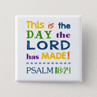 This is the Day Pinback Button