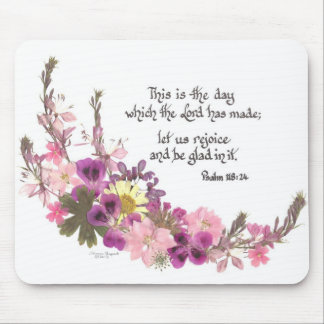 This is the day, Psalm 118:24 Mouse Pad