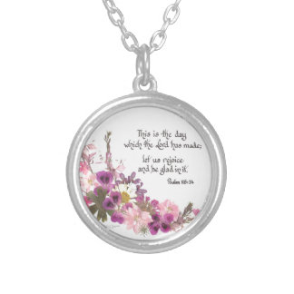 This is the day, Psalm 118:24 Silver Plated Necklace