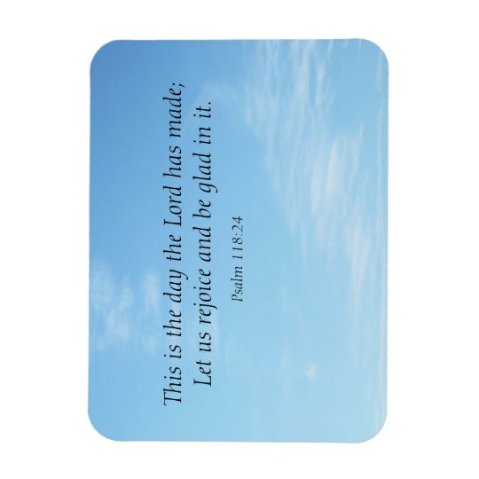 This is the day Scripture Premium Magnet