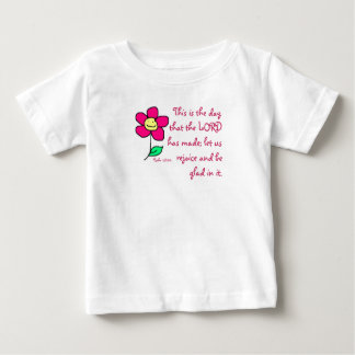 This is the day that the LORD has made; let us re Baby T-Shirt