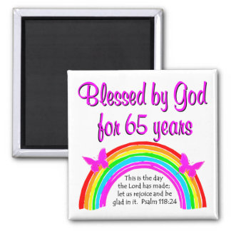 THIS IS THE DAY THE LORD HAS  MADE 65TH BIRTHDAY MAGNET
