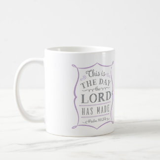 This is the Day the Lord has Made Mug