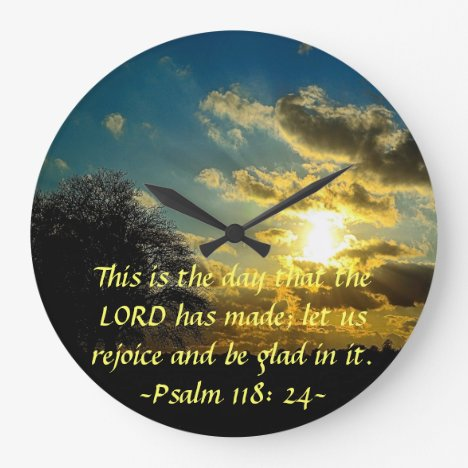 This is the day the Lord has made sunrise clock