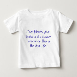 This is the Ideal Life Baby T-Shirt