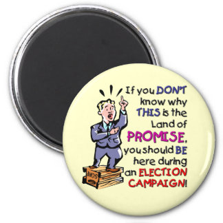 This is the Land of Promise Fridge Magnet