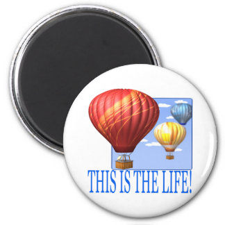 This Is The Life 2 Inch Round Magnet