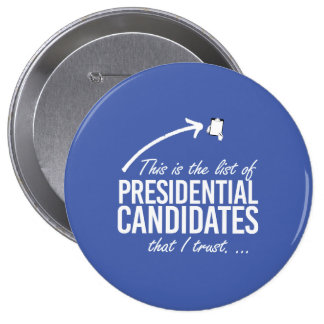 This is the list of candidates I trust - - white - Button