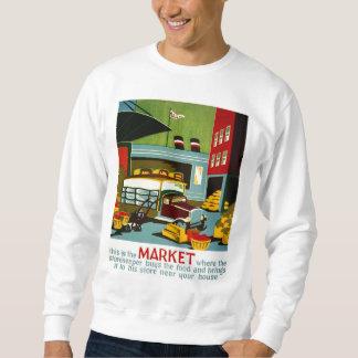 This is the Market... Sweatshirt