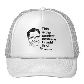THIS IS THE SCARIEST COSTUME I COULD FIND ROMNEY TRUCKER HATS