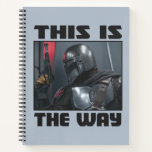 This Is The Way - Mandalorian Profile Notebook