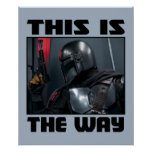 This Is The Way - Mandalorian Profile Poster