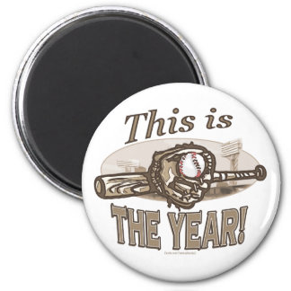 This is The Year! Magnet