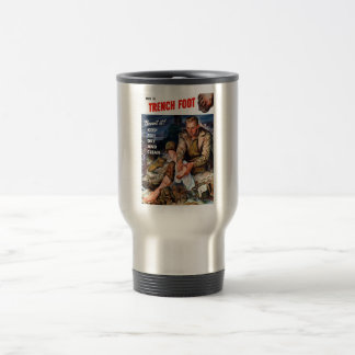 This Is Trench Foot -- Prevent It! Travel Mug