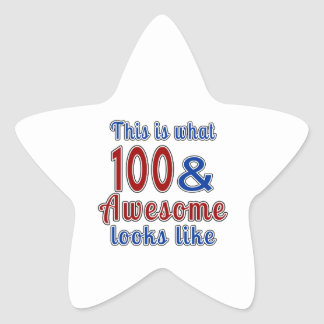 This is what 100 and awesome look like star sticker