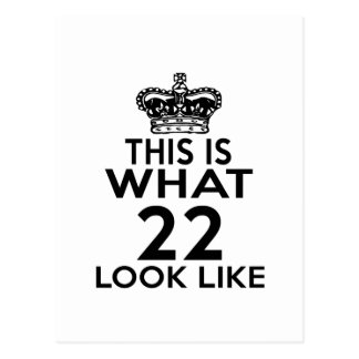 This Is What 22Look Like Postcard