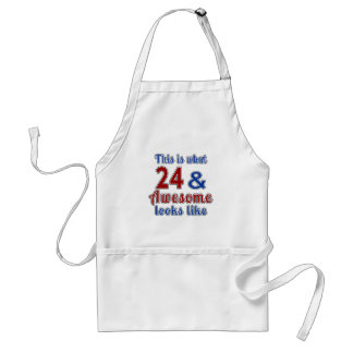 This is what 24 and awesome look like adult apron