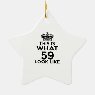 This Is What 59 Look Like Ceramic Ornament