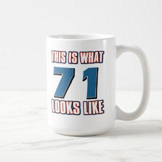 This is what 71 years lool like coffee mugs