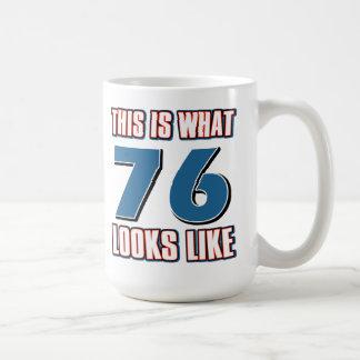 This is what 76 years lool like coffee mug