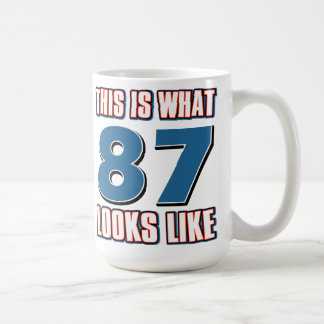 This is what 87 years lool like classic white coffee mug