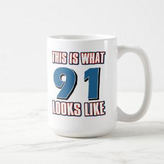 This is what 91 years lool like coffee mug