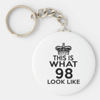 This Is What 98 Look Like Basic Round Button Keychain