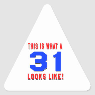 This is what a 31 looks like triangle sticker