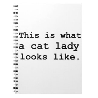 This is what a cat lady looks like. spiral note book