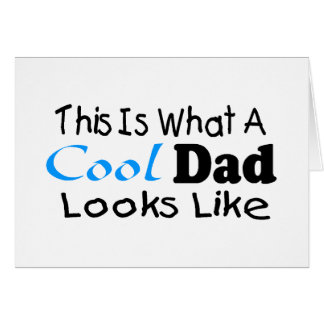 This Is What A Cool Dad Looks Like 2 Card