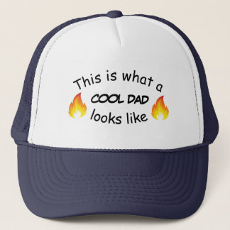 This is what a cool dad looks like trucker hat