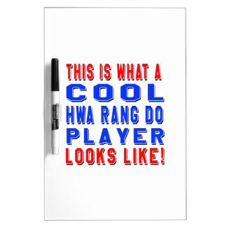 This Is What A Cool Hwa Rang Do Player Looks Like Dry Erase Whiteboard