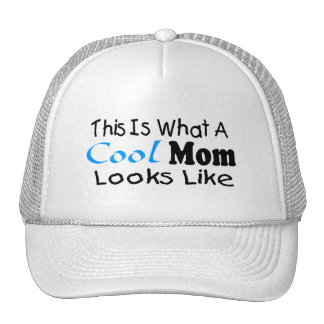 This Is What A Cool Mom Looks Like (2) Trucker Hat