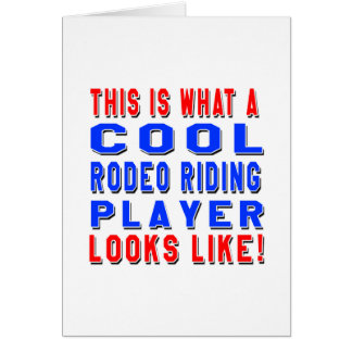 This Is What A Cool Rodeo Riding Player Looks Like Greeting Cards