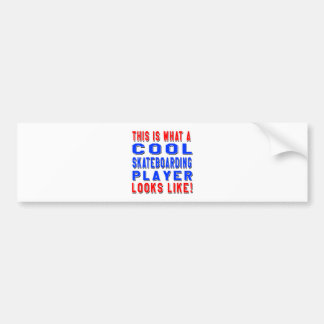 This Is What A Cool Skateboarding Player Looks Lik Car Bumper Sticker