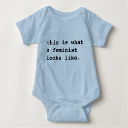 This is what a feminist (baby) looks like baby bodysuit