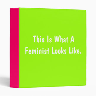 This is What a Feminist Looks Like Binder