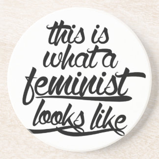 This is what a feminist looks like drink coaster
