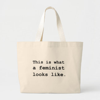This is what a feminist looks like. large tote bag