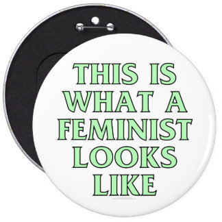 This is what a feminist looks like pinback button