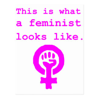 This is what a feminist looks like. post cards