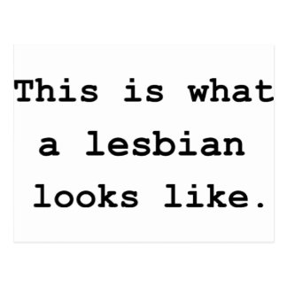 This is what a lesbian looks like. postcard