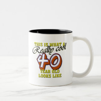 This is what a really cool 40 year old looks like Two-Tone coffee mug