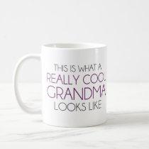 This is What a Really Cool Grandma Looks Like Coffee Mug