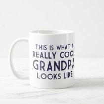 This is What a Really Cool Grandpa Looks Like Coffee Mug