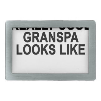 This is What a Really Cool Grandpa Looks Like T-Sh Rectangular Belt Buckle