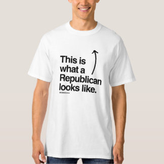 THIS IS WHAT A REPUBLICAN LOOKS LIKE T-Shirt